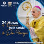 Católicos juntos em oração pela saúde de Dom Henrique