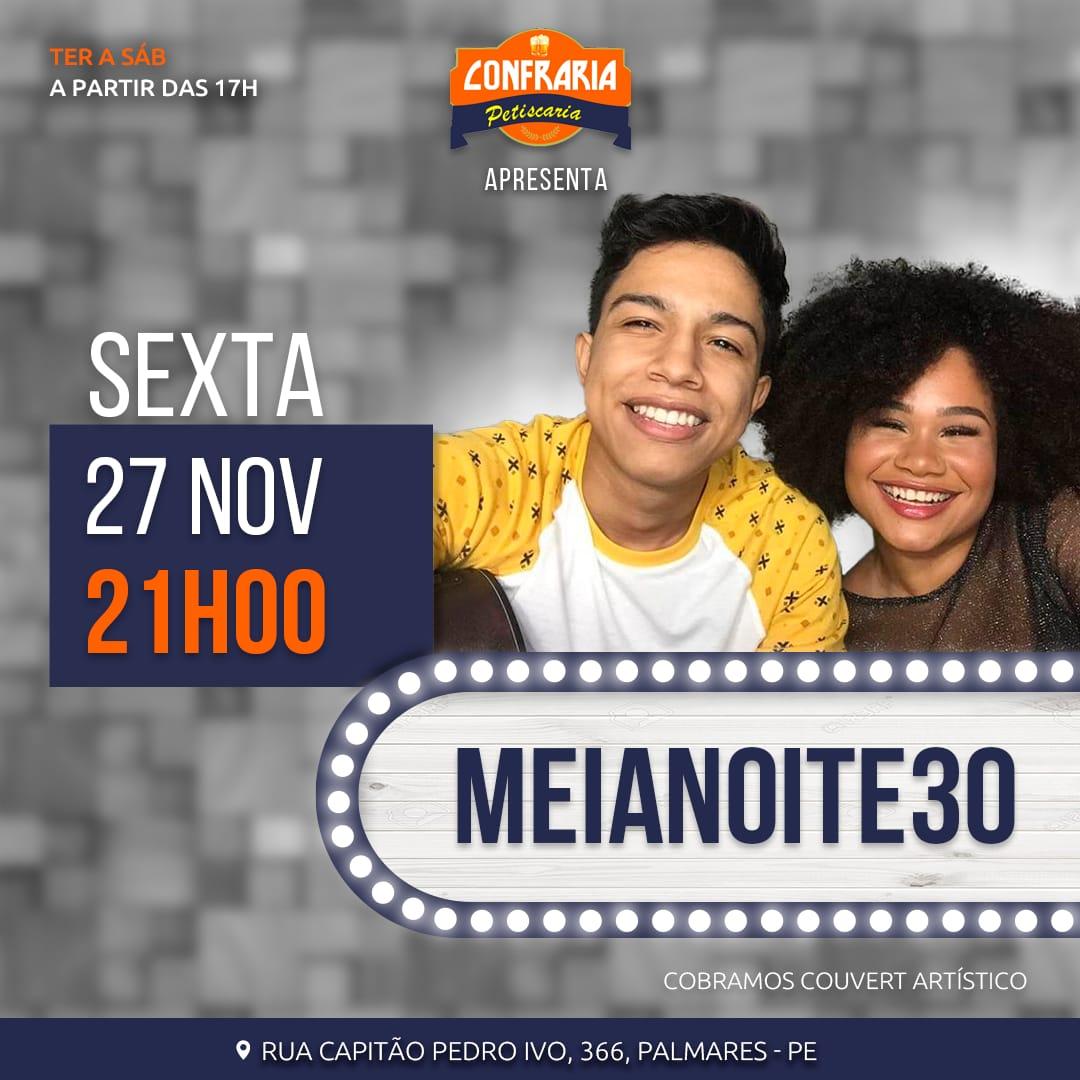 Agenda Cutural: MeiaNoite30 se apresenta a partir das 21h desta sexta-feira no Confraria Bar